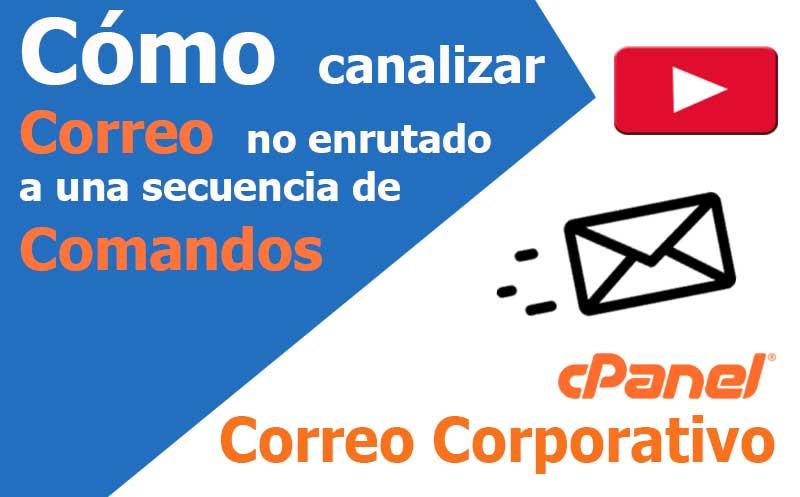 correo electronico canalizar correo no enrutados a comandos