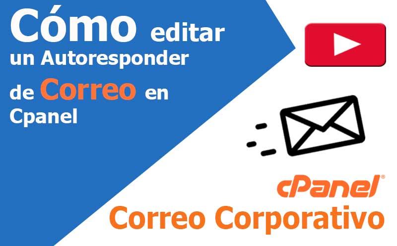 correo electronico como editar autoresponder en cpanel