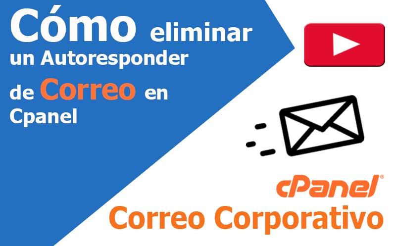 correo electronico como eliminar autoresponder en cpanel