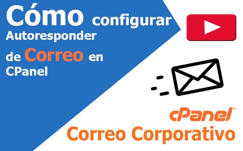 correo electronico configurar autoresponder cpanel