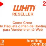 Video Hosting Reseller de  Como Crear Un Paquete o Plan de Hosting