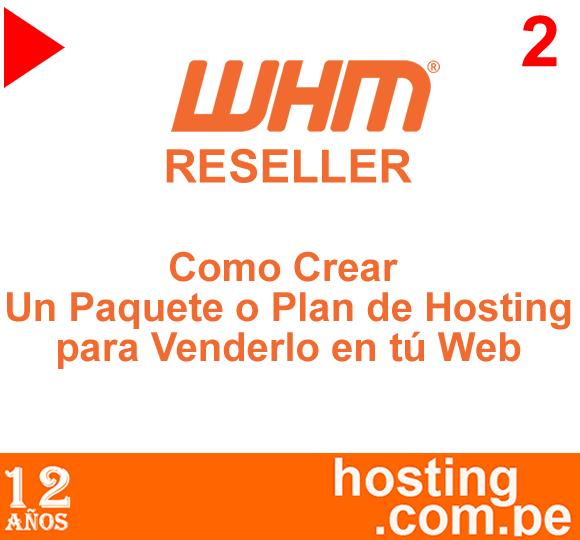 Hosting Reseller - Como Crear Un Paquete o Plan de Hosting