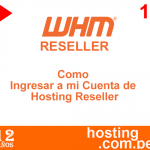 Hosting Reseller Como Ingresar a mi Cuenta de Revendedor – Video – Imagenes