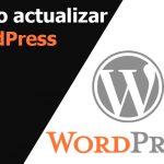 Cómo actualizar su instalación de WordPress