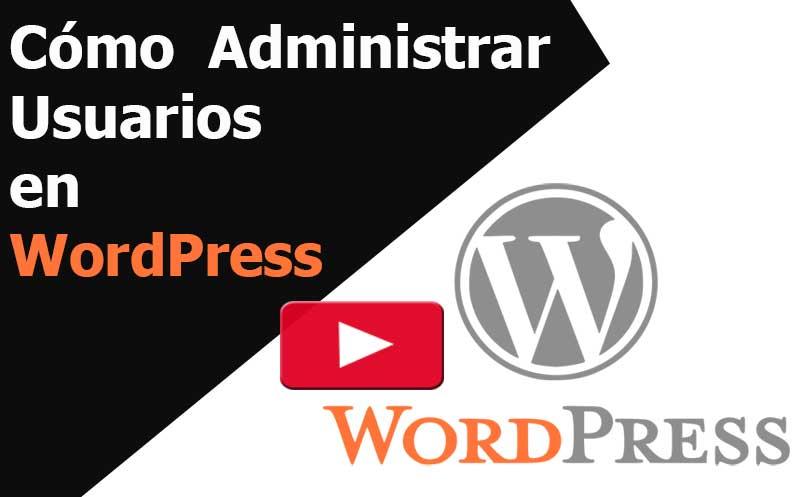 wordpress administrar usuarios