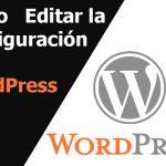 Cómo Editar su Configuración en WordPress