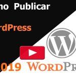 Cómo escribir una nueva publicación en WordPress
