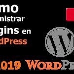 Cómo administrar Plugins en WordPress